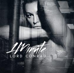 Lord Conrad - Il Singolo 1 Minute è Già un Successo Senza Tempo.